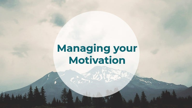 Manage Your Motivation for Personal Success