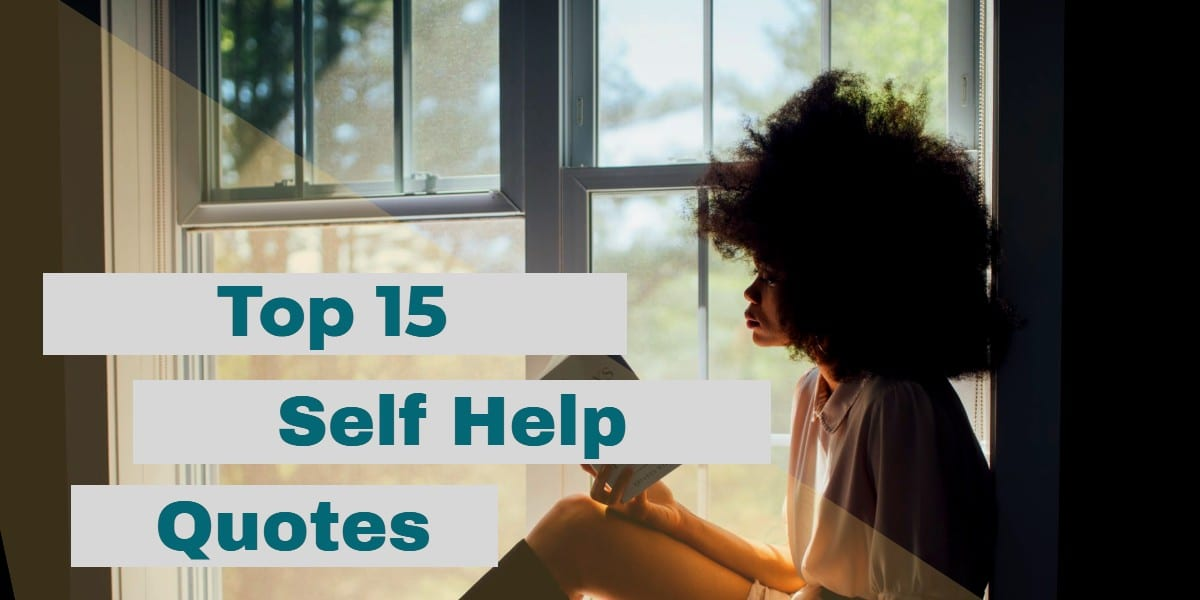 Top 15 Self Help Quotes