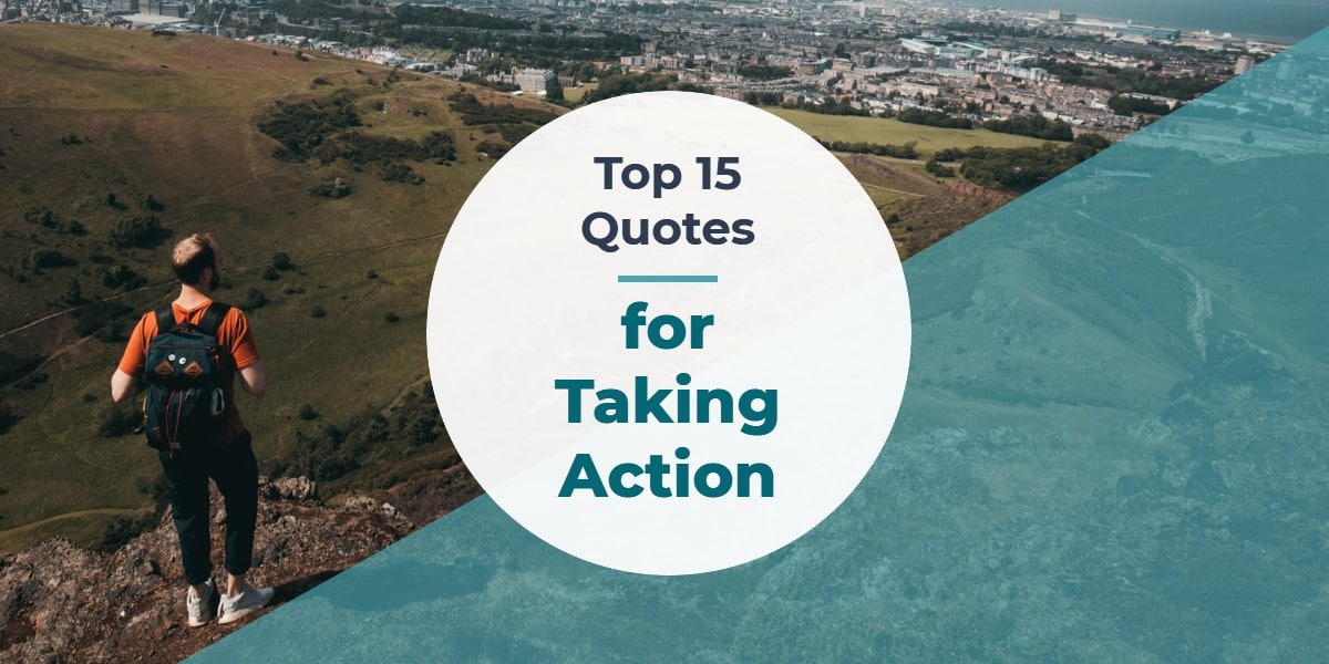 Top 15 Taking Action Quotes