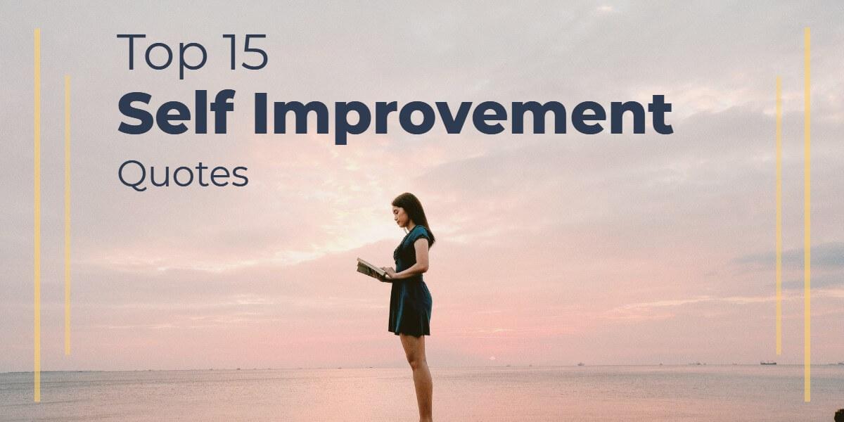 Top 15 Self Improvement Quotes