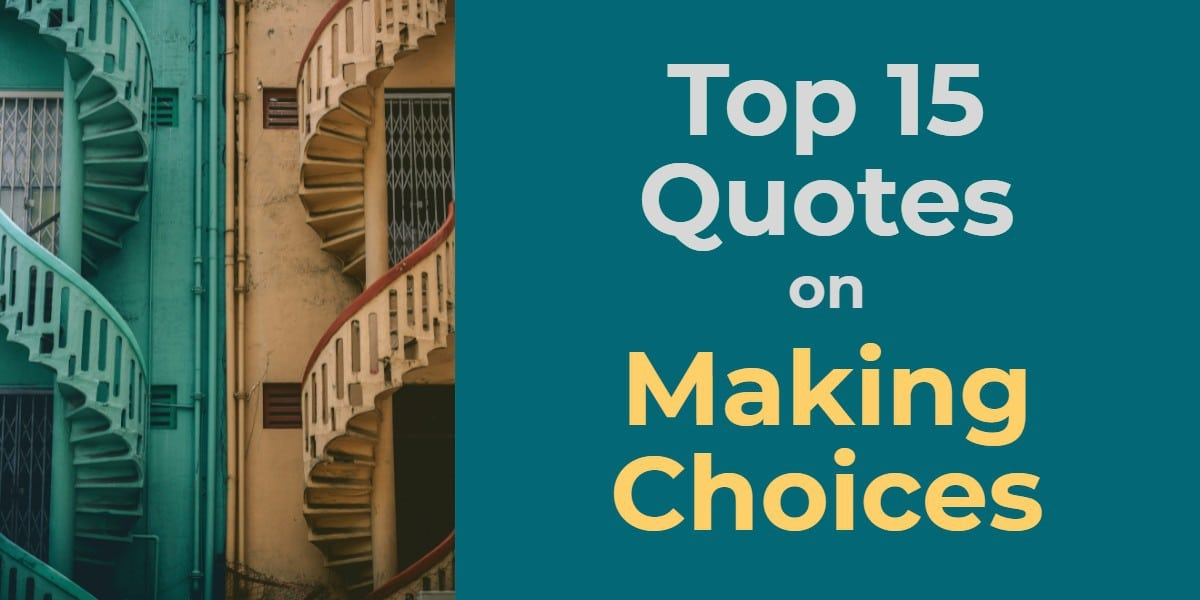 making choices quotes