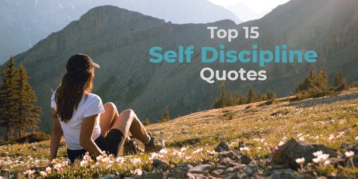Top 15 Self Discipline Quotes