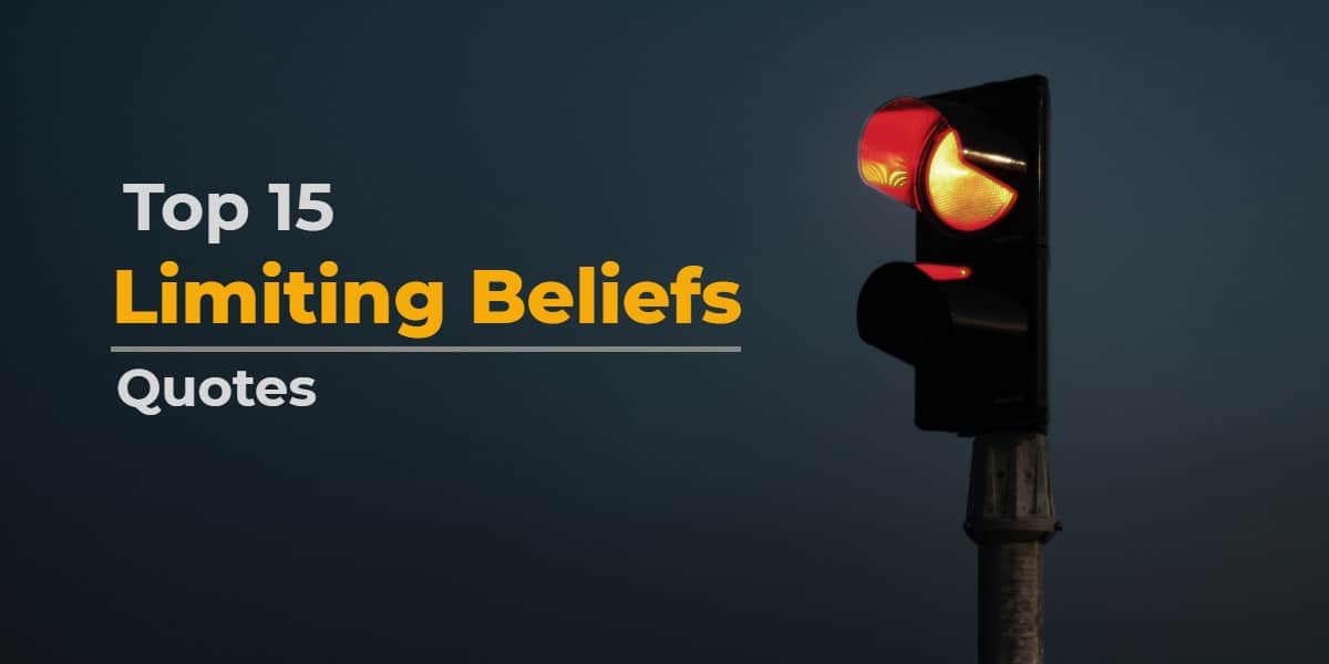 limiting beliefs quotes